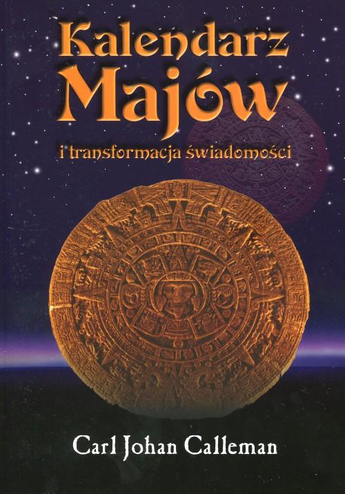 Kalendarz Majow i Transformacja Świadomosci