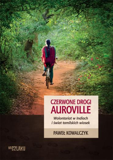 Czerwnone drogi Auroville